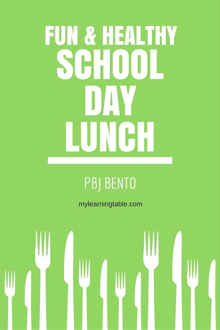Fun & Healthy School Day Lunch PBJ Bento mylearningtable.com