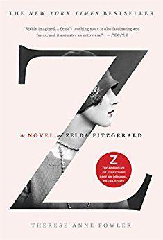 Amber picked up Z: A Novel of Zelda Fitzgerald