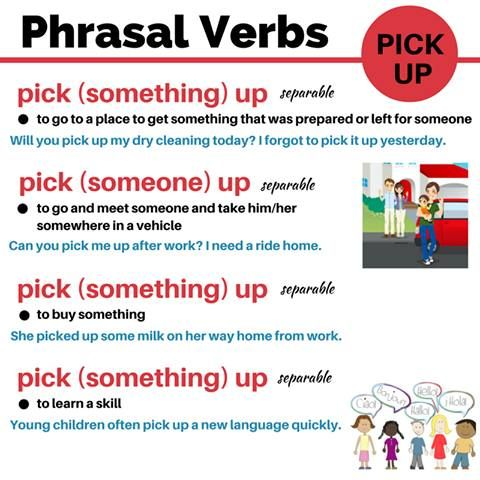 Phrasal verb 'pick up'.