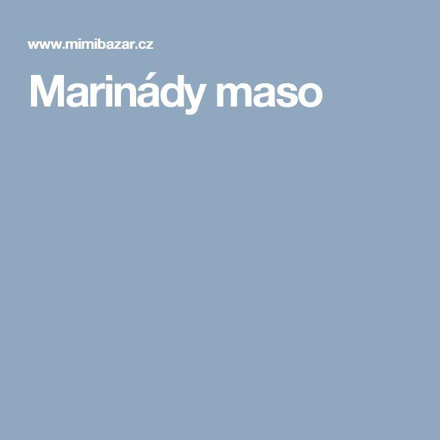 Marinády maso