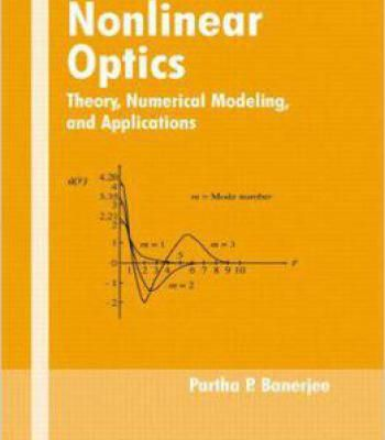 Nonlinear Optics: Theory Numerical Modeling And Applications PDF