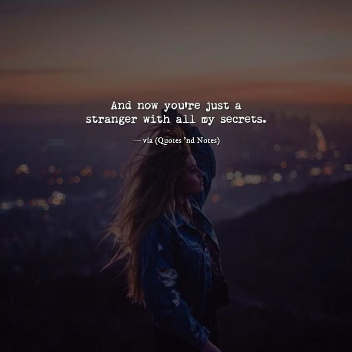 And now you're just a stranger with all my secrets. via (http://ift.tt/2sbTKLL)
