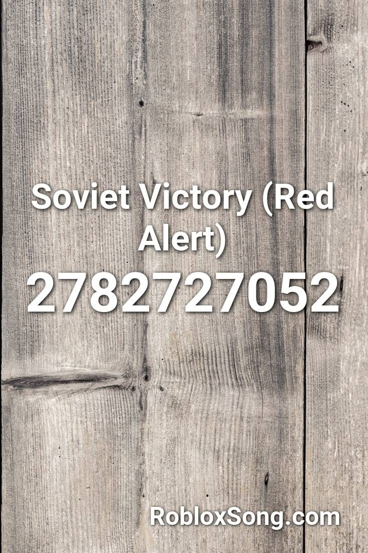 Roblox Song Id Ussr Roblox Free Offers Pin On Roblox Music Ids
