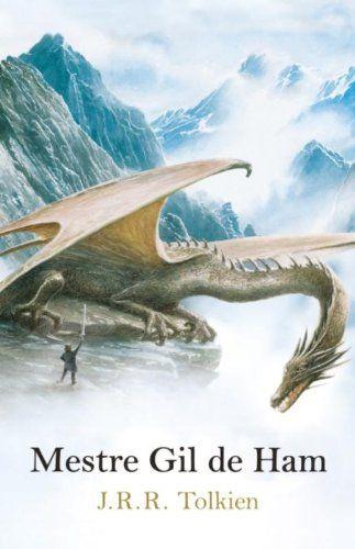 Mestre Gil de Ham J. R. R. Tolkien