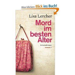 Mord im besten Alter, Lisa Lercher, Krimi