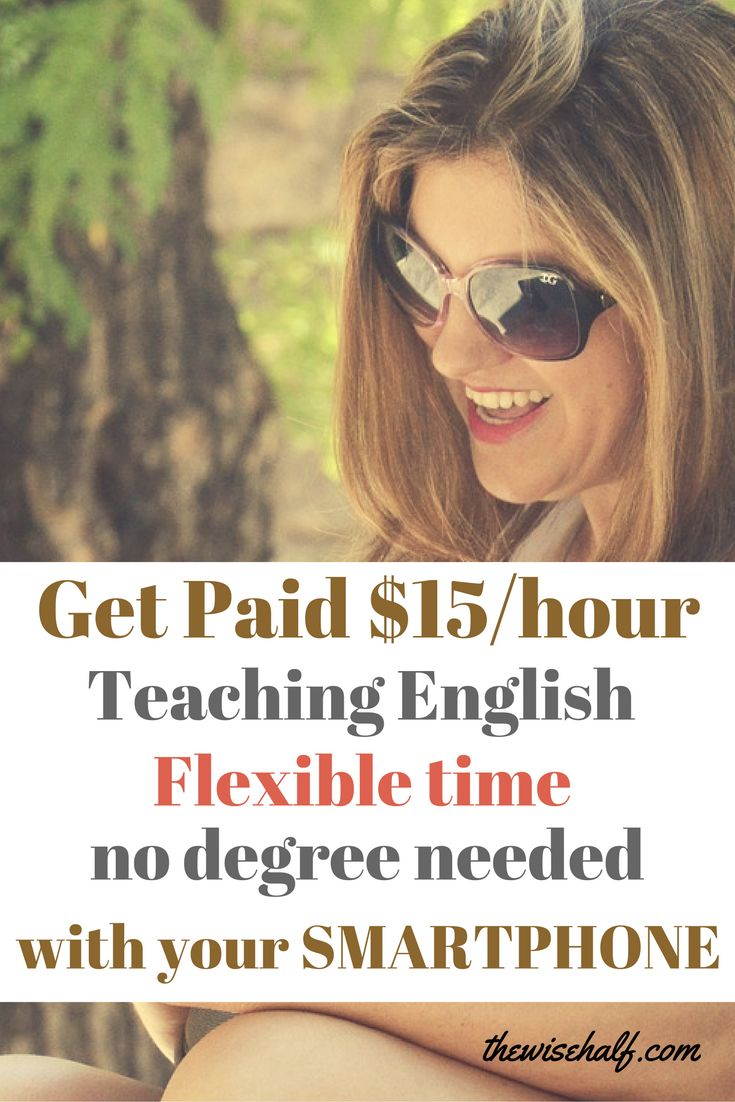 Get paid $15/hour an average to $45/hour at your own convenient time using only your phone. teaching ESL, TESL