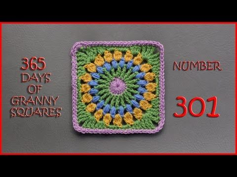 365 Days of Granny Squares Number 301 - YouTube