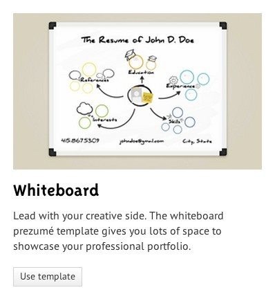 Make your own Prezumé with Prezi - A professional resume of your portfolio on whiteboard! How innovative!