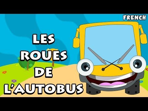 Les Roues de L'Autobus (The Wheels on the Bus) | French Nursery Rhymes - YouTube