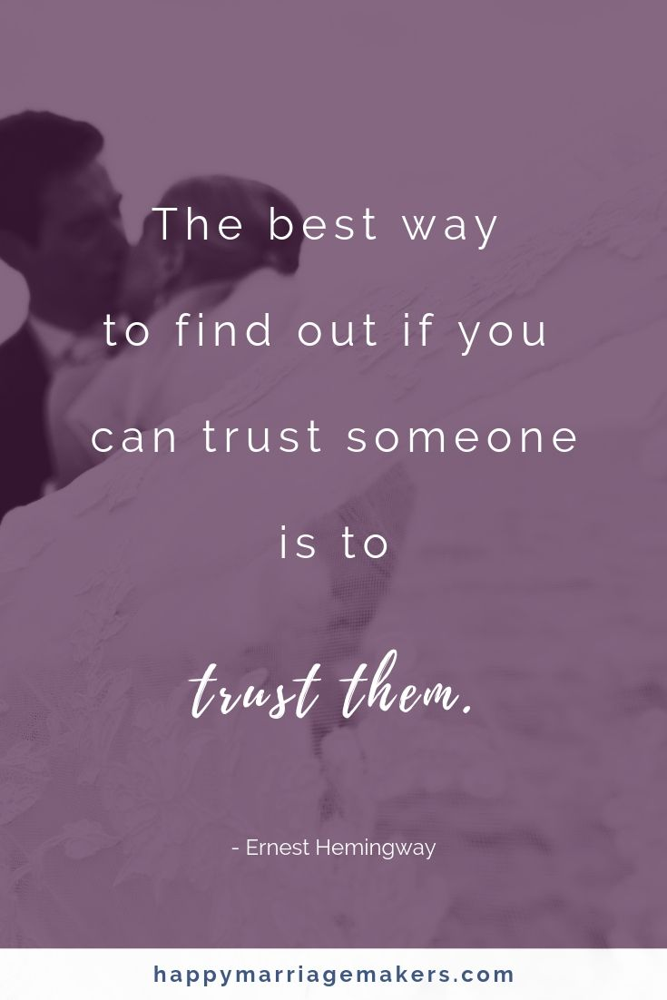 Trust Quotes For Relationships Happy Marriage Makers Trust Quotes Inspirational Marriage Quotes Relationship Trust Quotes