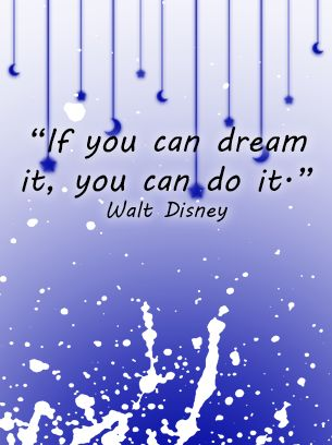 REPIN Motivational Quotes Walt Disney. I find daily inspiration from all the quotes this site offers.