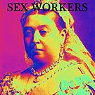 We Are All Sex Workers by Pasha du Valentine for Goddamn Media by Pasha du Valentine