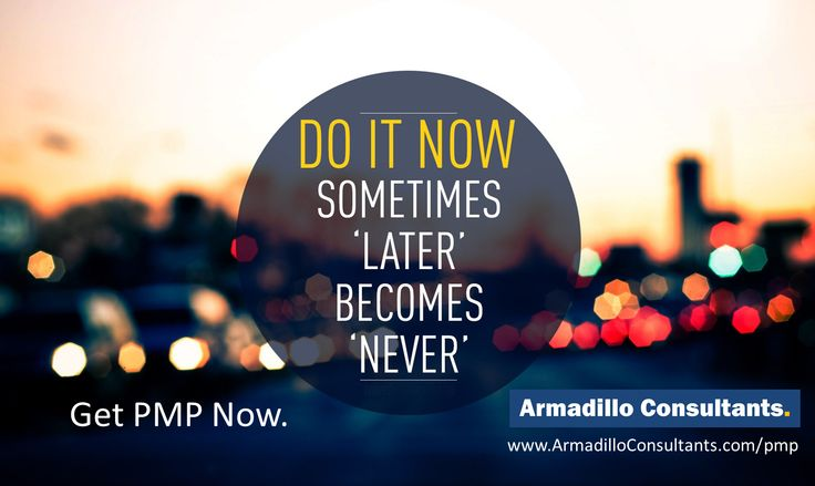 Get PMP Now.  Get your Study plan and Road map from the SME directly by registering to PMP training by Armadillo Consultants  Call Mr. Hari to Enroll at +91 9538299652.  View course details & Enroll here. http://armadilloconsultants.com/pmp.