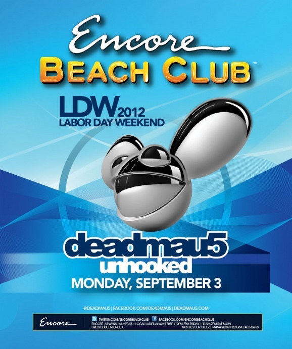 Deadmau5 | Unhooked | Encore Beach Club | Encore | Las Vegas | September 3, 2012 | Labor Day Weekend
