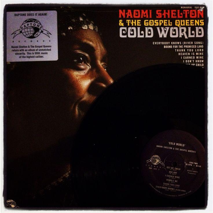 Naomi Shelton & The Gospel Queens: Cold World (Daptone Records - 2014) forse è un mondo freddo ma Mrs Shelton lo scalda per bene con la sua ricetta a base di soul, gospel e blues che fa bene al cuore....