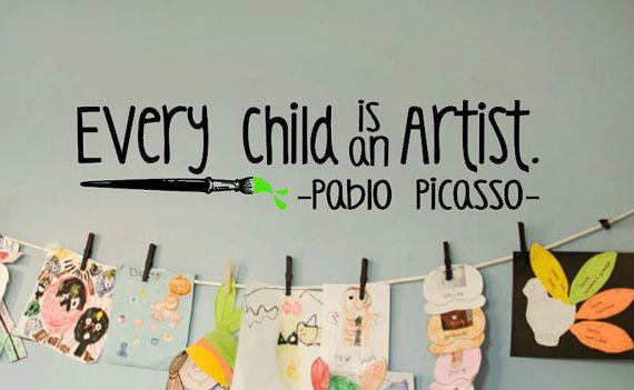 Every Child is an Artist  with Paintbrush - Pablo Picasso Vinyl Wall Decal