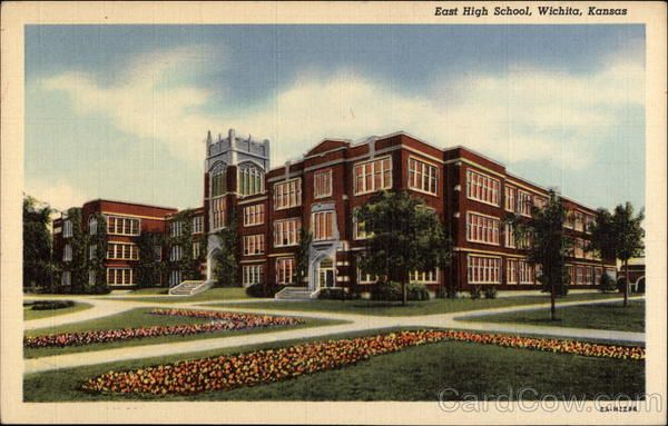 East High, Wichita KS The high school I attended & graduated from in '71