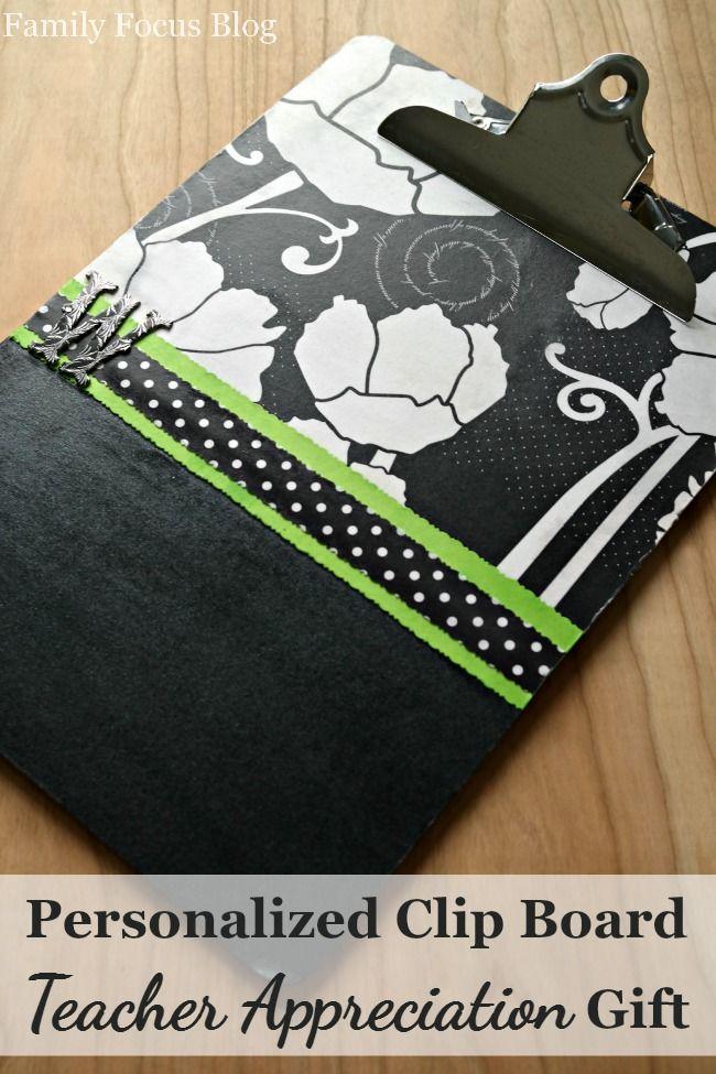 Personalized Clip Board Teacher Appreciation DIY Gift