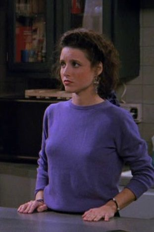 Julia Louis Dreyfus as Elaine Benes