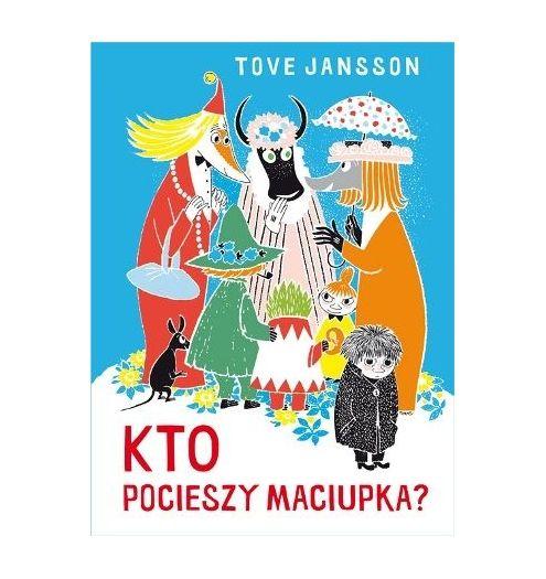 http://scandikids.pl/284-764-thickbox_default/kto-pocieszy-maciupka-tove-jansson.jpg