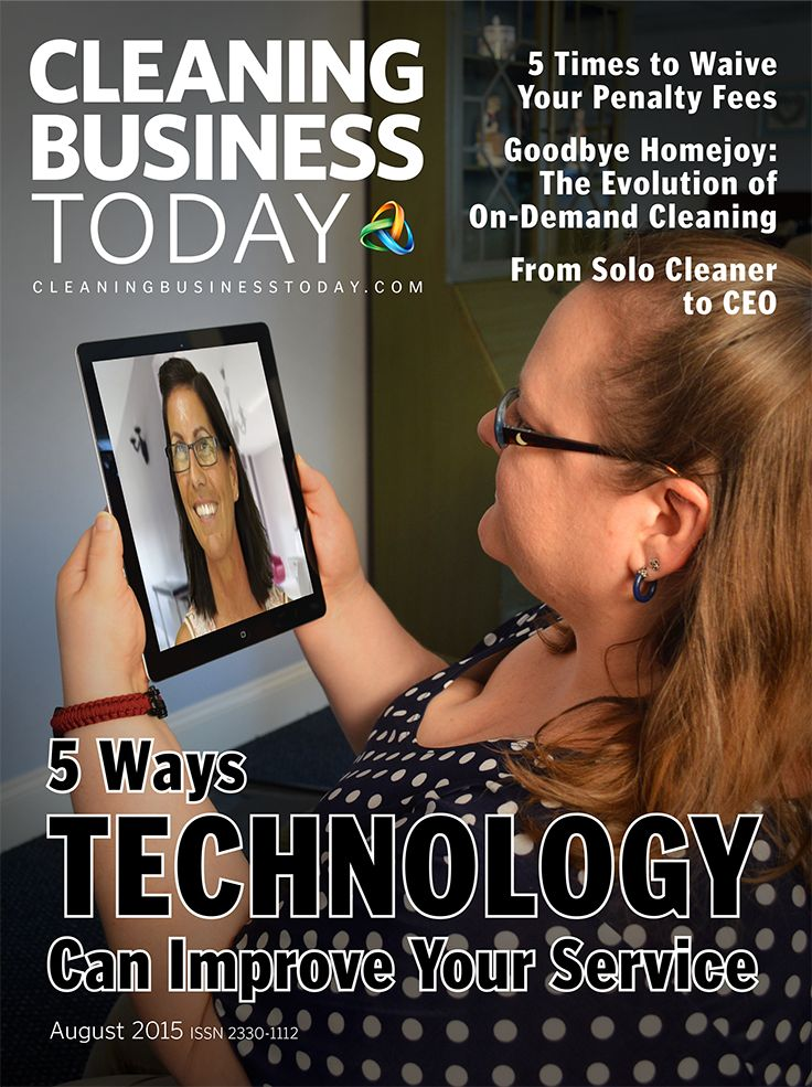 "The August 2015 cover for Cleaning Business Today emphasizes this tech-intense issue's feature article ""5 Wayus Technology Can Improve Your Service."""