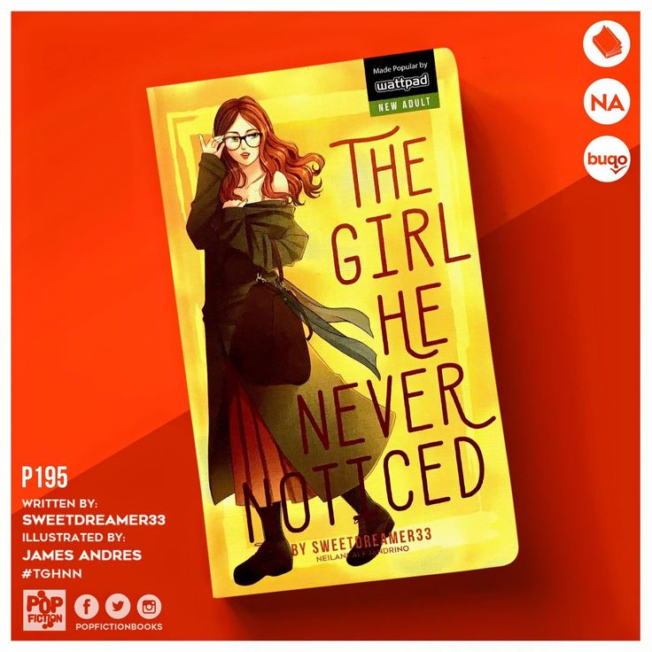 The Girl He Never Noticed [PUBLISHED: Pop Fiction Summit Media Books] - The Girl He Never Noticed #wattpad #romance