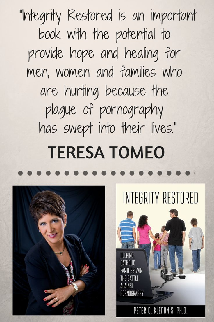 Integrity Restored is an important book with the potential to provide hope and healing for men, women and families who are hurting because of the plague of pornography has swept into their lives. -- @TeresaTomeo, Integrity Restored by Dr Peter Kleponis, @EmmausRoad #family #marriage #addiction #Catholic