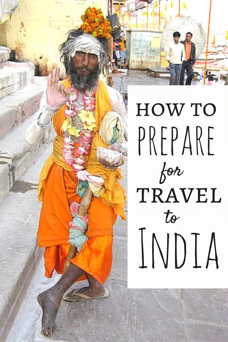 How To Prepare For Travel In India