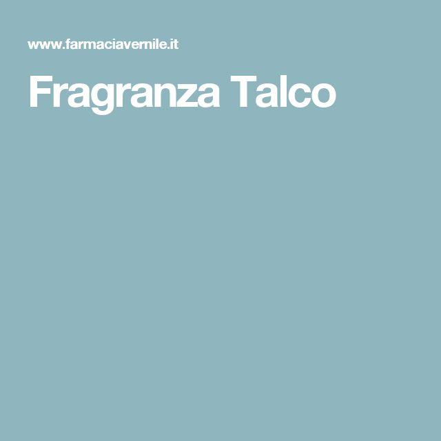 Fragranza Talco