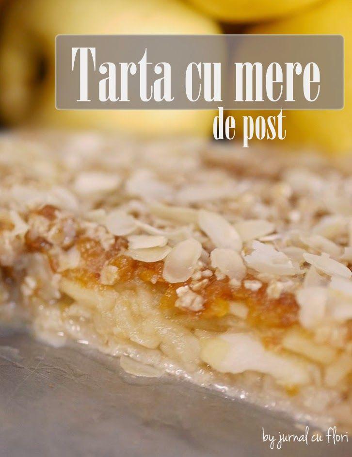 dulciuri de post: reteta tarta cu mere, dulceata si fulgi de migdale