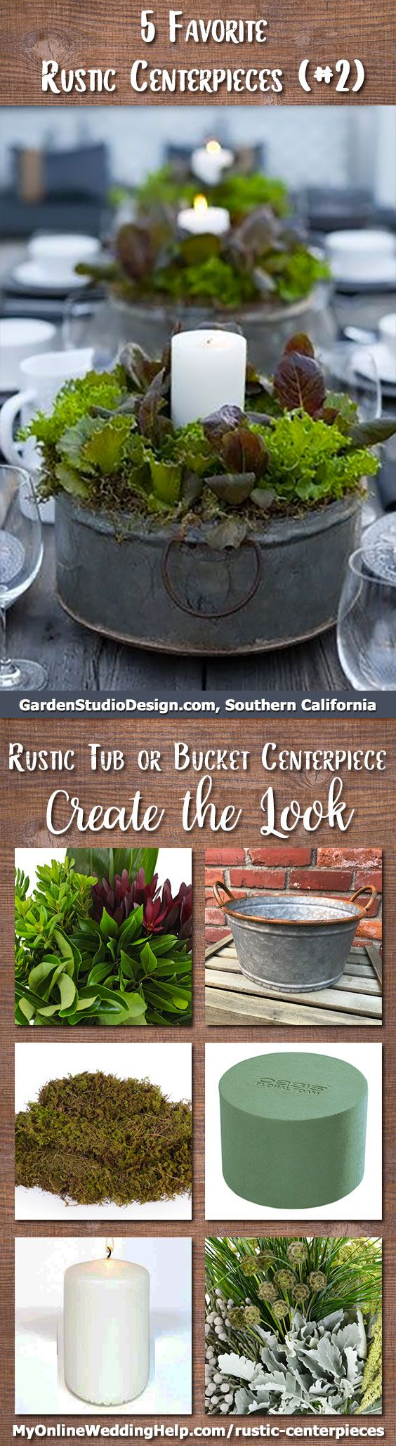 Galvanized rustic tub or bucket centerpiece. This is made of multicolor greenery (well, lettuce...but you can use regular greenery) and a pillar candle inside a weathered-looking steel tub. There are links and information on the page on how to DIY your own centerpiece and/or contact vendors and artisans. | Arrangement by Garden Studio, a full service landscape design company in Southern California.