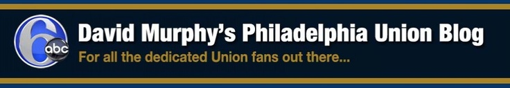David Murphys Philadelphia Union Blog | For all the dedicated Union Fans out there..