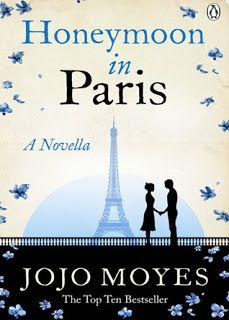 Honeymoon In Paris by Jojo Moyes