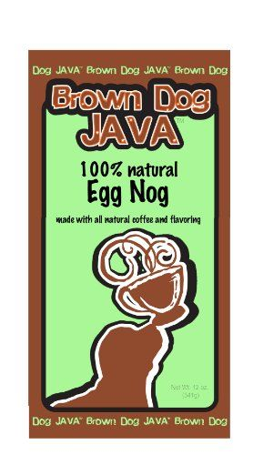 Brown Dog Javas Egg Nog flavored ground coffee flavored with 100 natural flavors 12 oz package >>> See this great product.