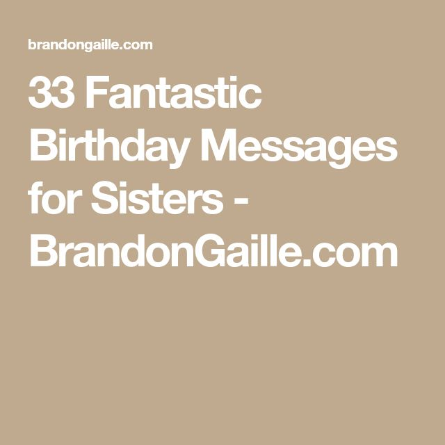 33 Fantastic Birthday Messages for Sisters - BrandonGaille.com