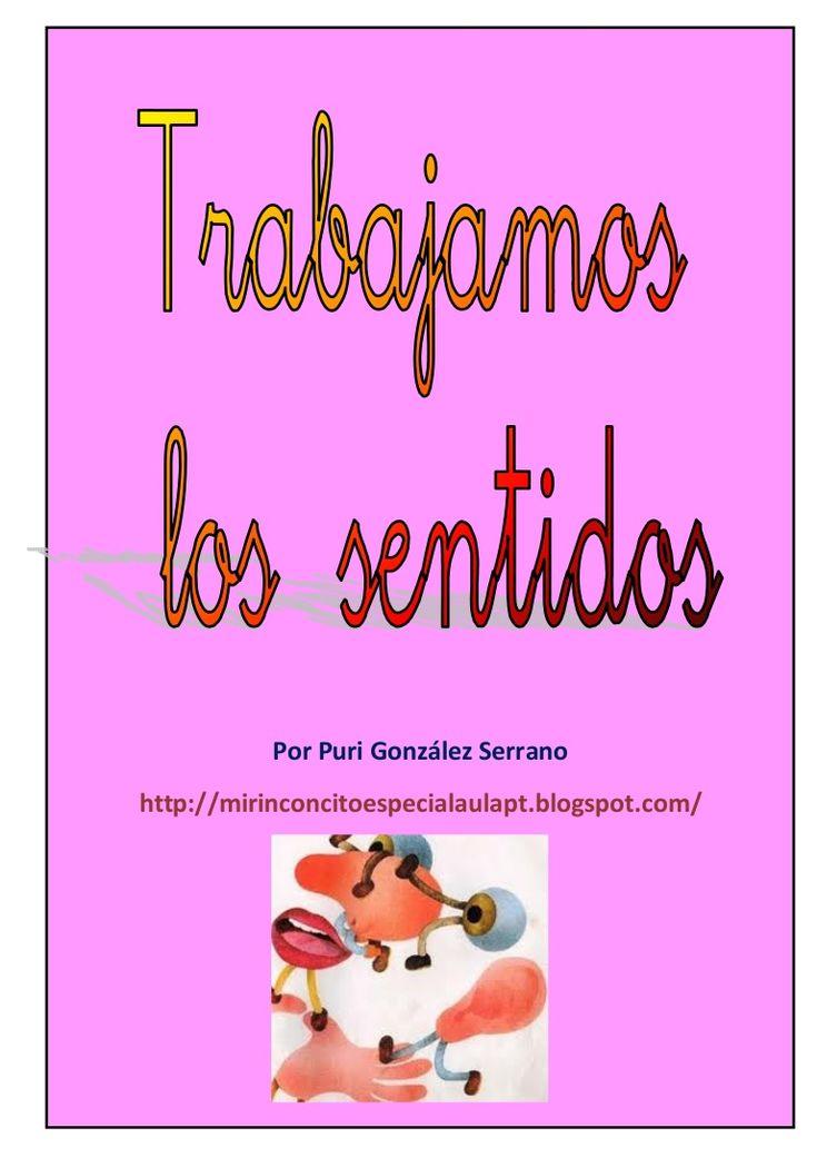 los-sentidos-1-6066929 by Puri González Serrano via Slideshare