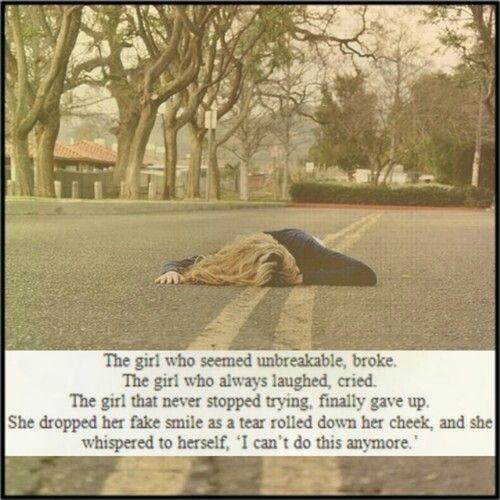 The girl who seemed unbreakable broke