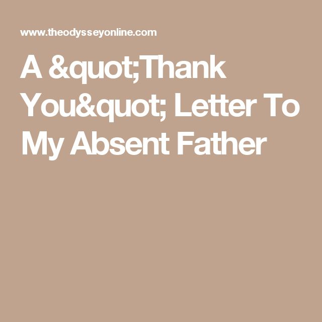 absent father The father's presence is essential for the well-being of their children the father's love, support, authority, and example are irreplaceable that's why growing up without a father creates emptiness and wounds that last into the child's adult life the wounds affect relationships, personality, and self-esteem.