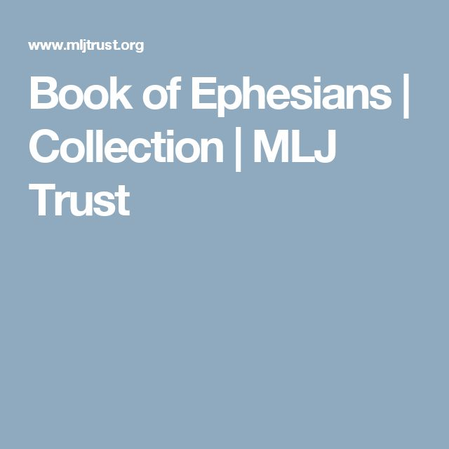 Book of Ephesians | Collection | MLJ Trust