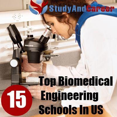 Top 15  Biomedical Engineering Schools In US