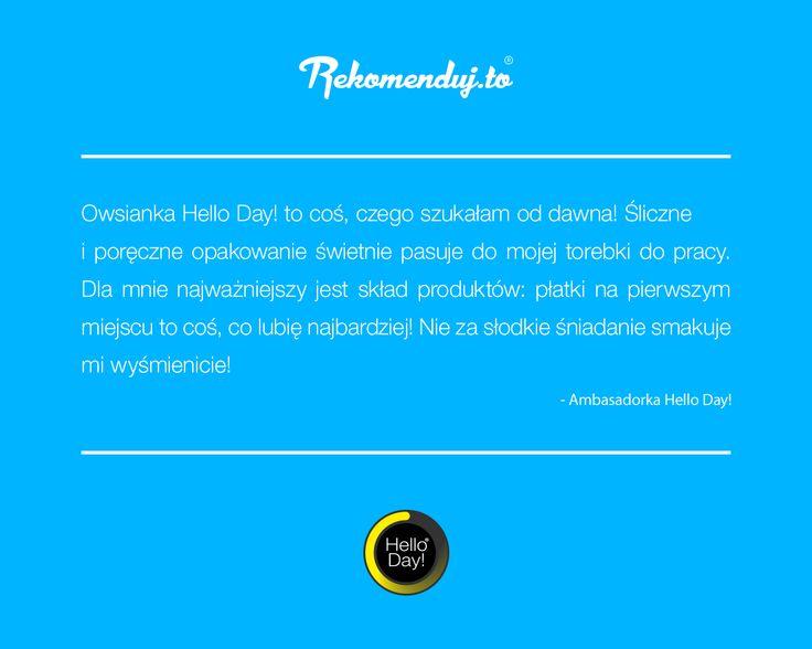 #Rekomendujto o #HelloDay Dziękujemy za wszystkie opinie!