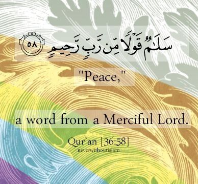 Peace from a merciful Lord ! Isn't that just incredible ?