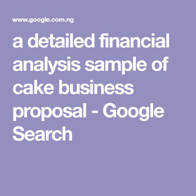 a detailed  financial analysis sample of cake business proposal - Google Search