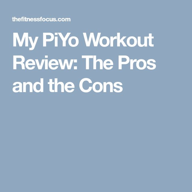 My PiYo Workout Review: The Pros and the Cons