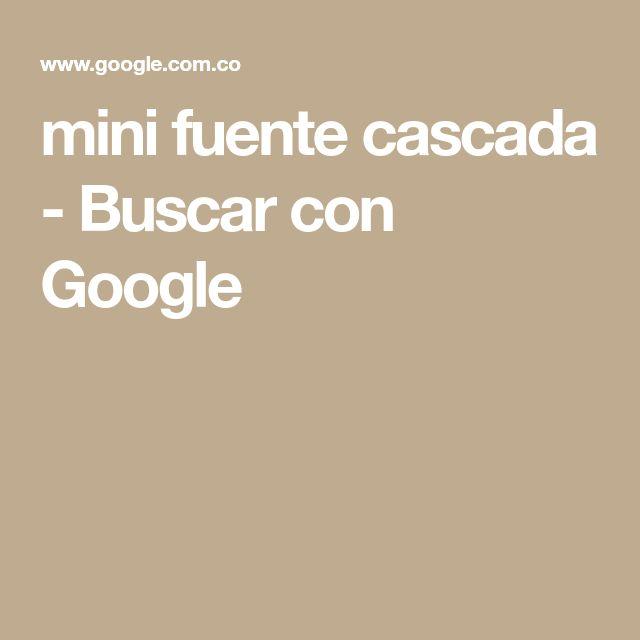 mini fuente cascada - Buscar con Google