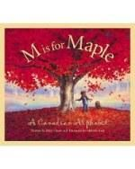 M is for maple: A Canadian alphabet by Michael Ulmer.