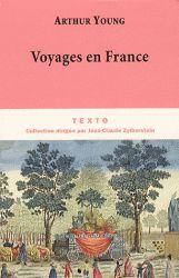 L'agriculteur et agronome britannique décrit la France de la fin de l'Ancien régime et du début de la Révolution et enquête sur les techniques agricoles.