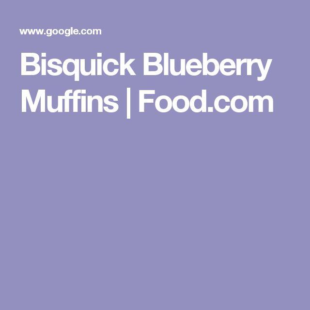 Bisquick Blueberry Muffins | Food.com