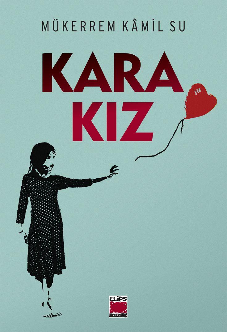 Kara Kız, Mükerrem Kâmil Su, Elips Kitap Cover designed  M. S. Fidancı