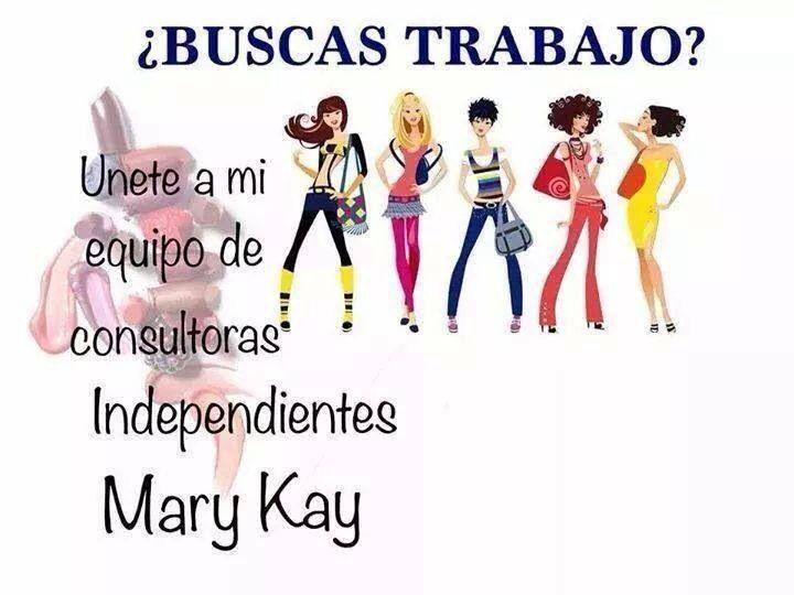EMPLEO MARY KAYwww.marykay.com.mx/almareza #marykaydfsur Facebook/Ilumina tu Belleza con Mary Kay